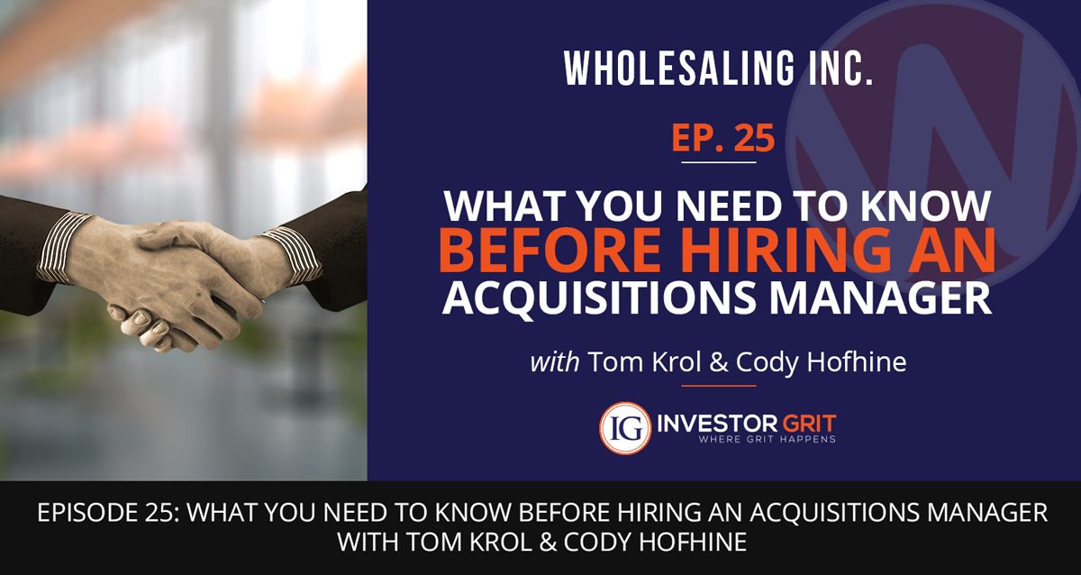 Podcast-EP-25- What You Need To Know Before You Hire An Acquisition Manager